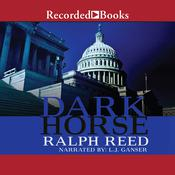Dark Horse Audiobook, by Ralph Reed