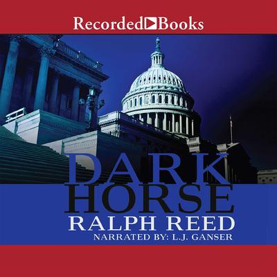 Dark Horse Audiobook, by Ralph Reed