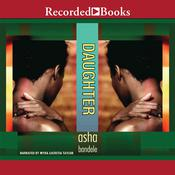 Daughter Audiobook, by Asha Bandele