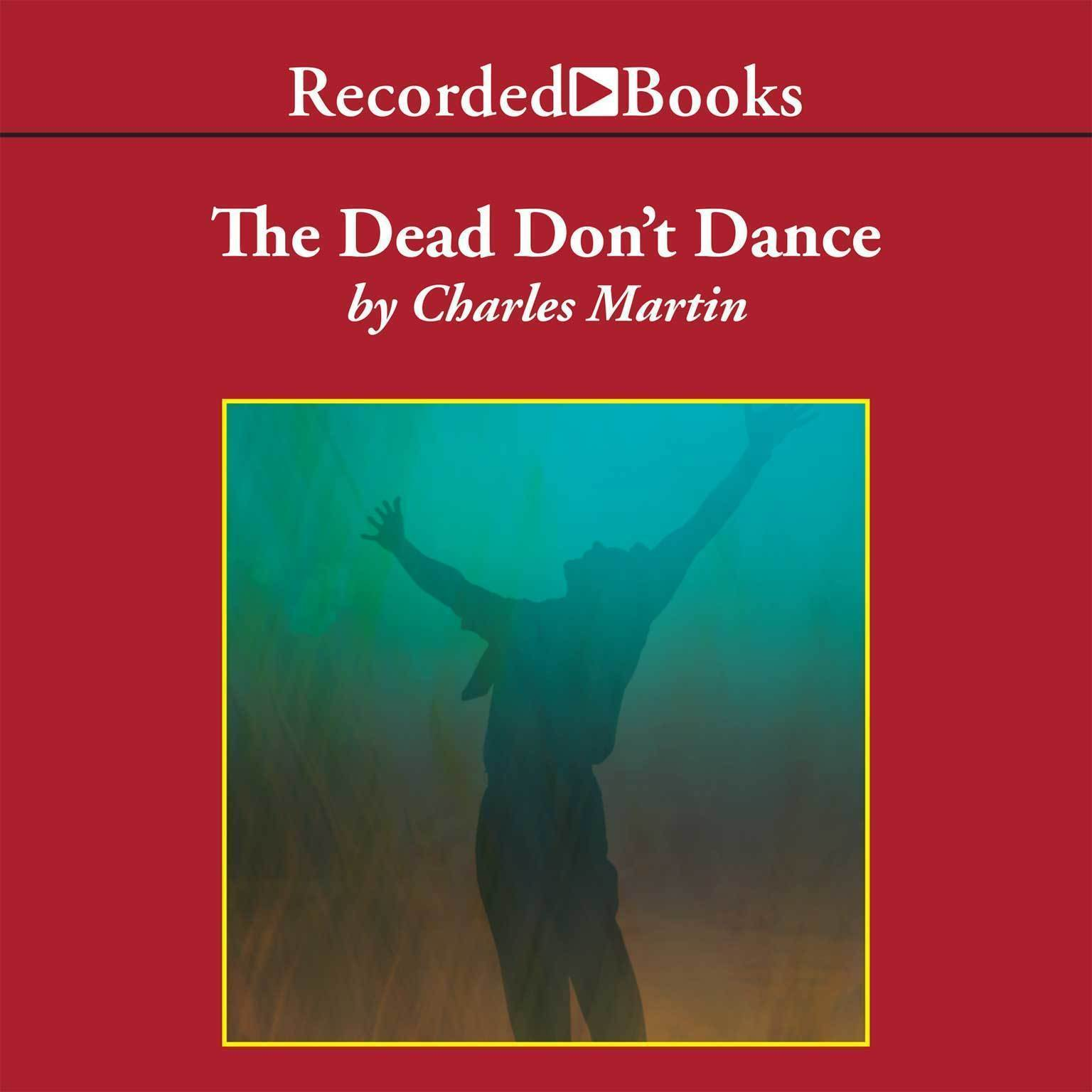 Printable The Dead Don't Dance: A Novel of Awakening Audiobook Cover Art