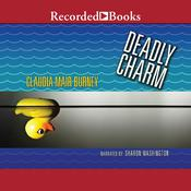 Deadly Charm Audiobook, by Claudia Mair Burney