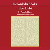 The Debt: The Story of a Past Redeemed Audiobook, by Angela Hunt