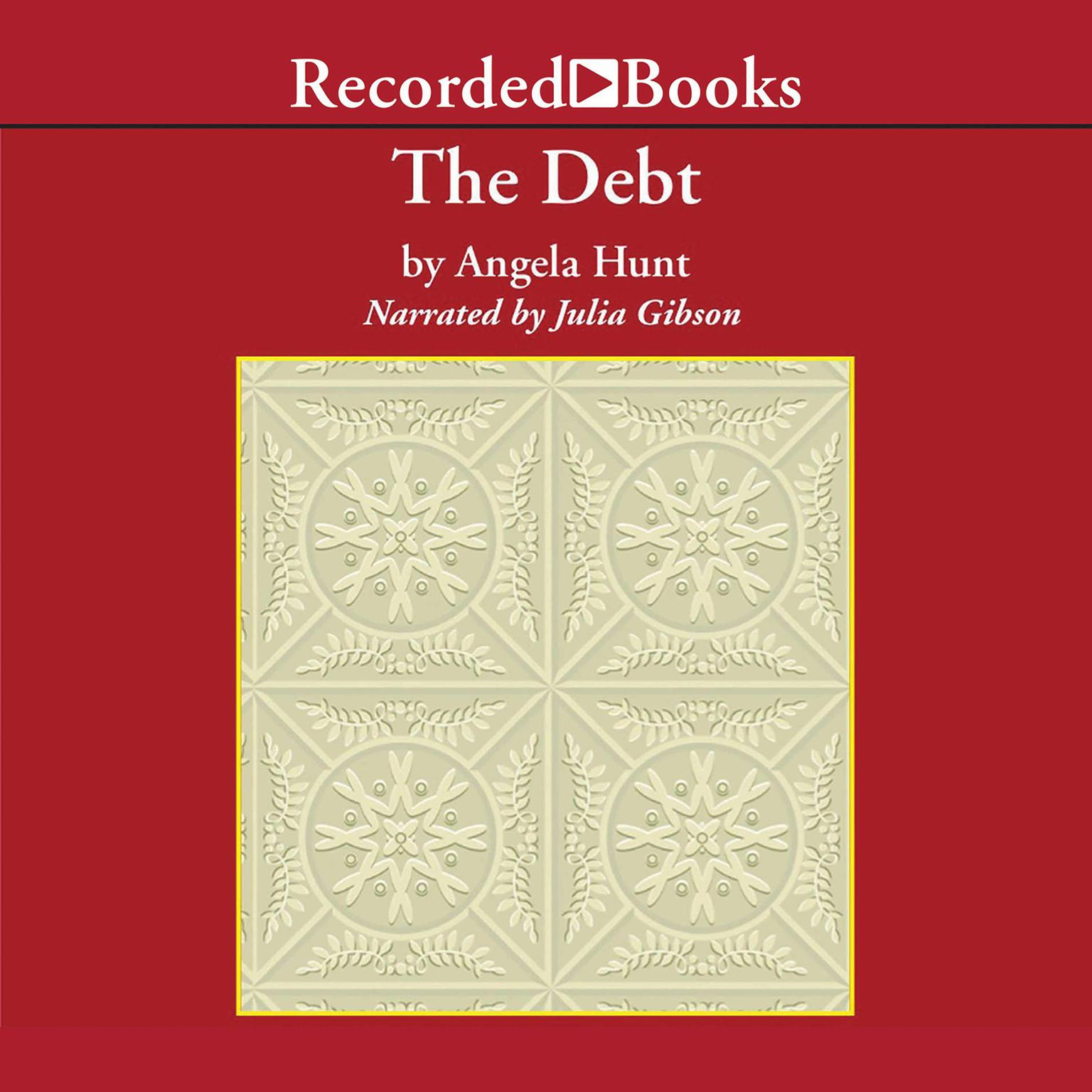 Printable The Debt: The Story of a Past Redeemed Audiobook Cover Art