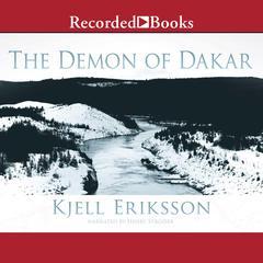 The Demon of Dakar Audiobook, by Kjell Eriksson