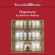 Departures Audiobook, by Adrienne Bellamy