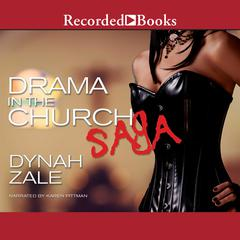 Drama in the Church Saga Audiobook, by Dynah Zale