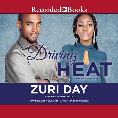 Driving Heat Audiobook, by Zuri Day