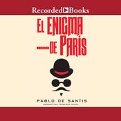 El enigma de París Audiobook, by Pablo De Santis