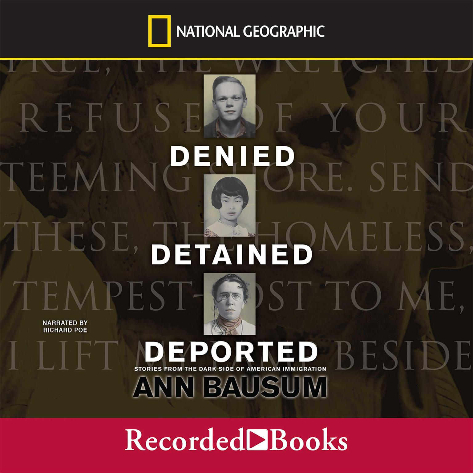 Printable Denied, Detained, Deported: Stories from the Dark Side of American Immigration Audiobook Cover Art