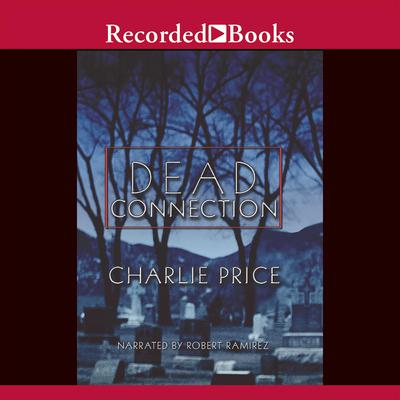 Dead Connection Audiobook, by Charlie Price