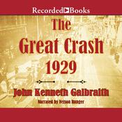 The Great Crash 1929, by John Kenneth Galbraith