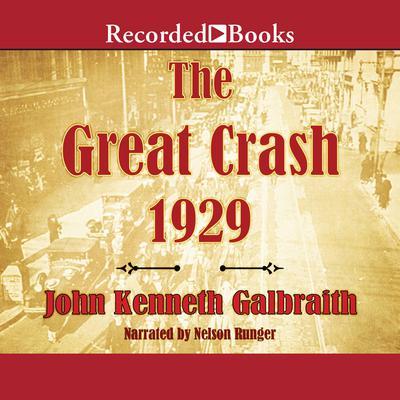 The Great Crash 1929 Audiobook, by John Kenneth Galbraith