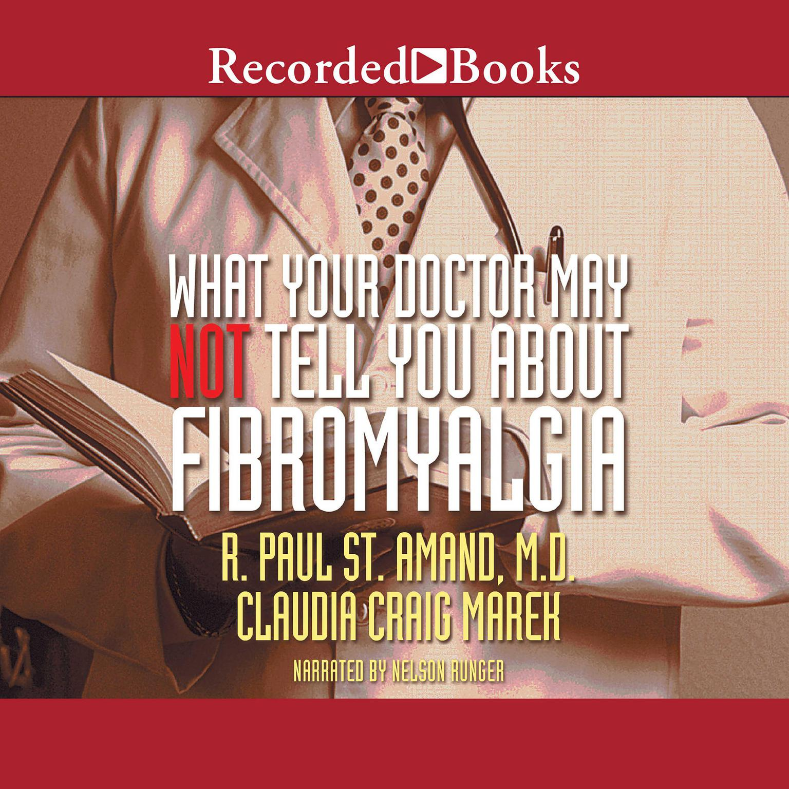 Printable What Your Doctor May Not Tell You about Fibromyalgia Audiobook Cover Art