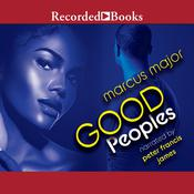Good Peoples, by Marcus Major