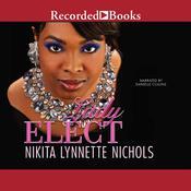 Lady Elect, by Nikita Lynnette Nichols