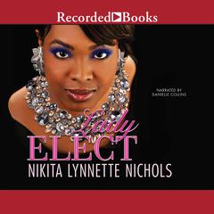 Lady Elect Audiobook, by Nikita Lynnette Nichols