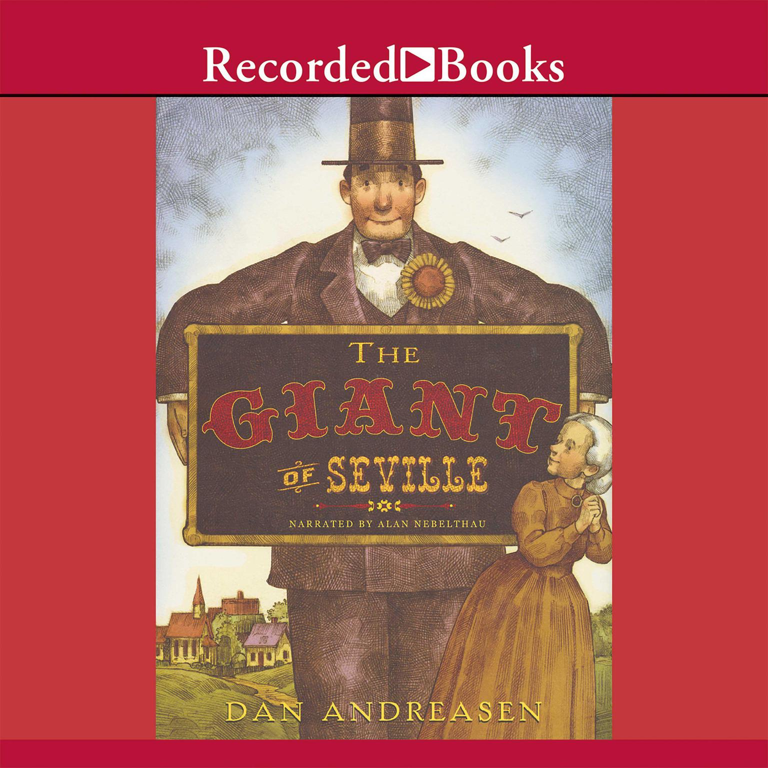 "Printable The Giant of Seville: A ""Tall"" Tale Based on a True Story Audiobook Cover Art"