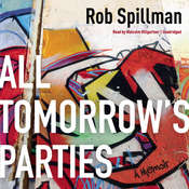 All Tomorrow's Parties: A Memoir Audiobook, by Rob Spillman