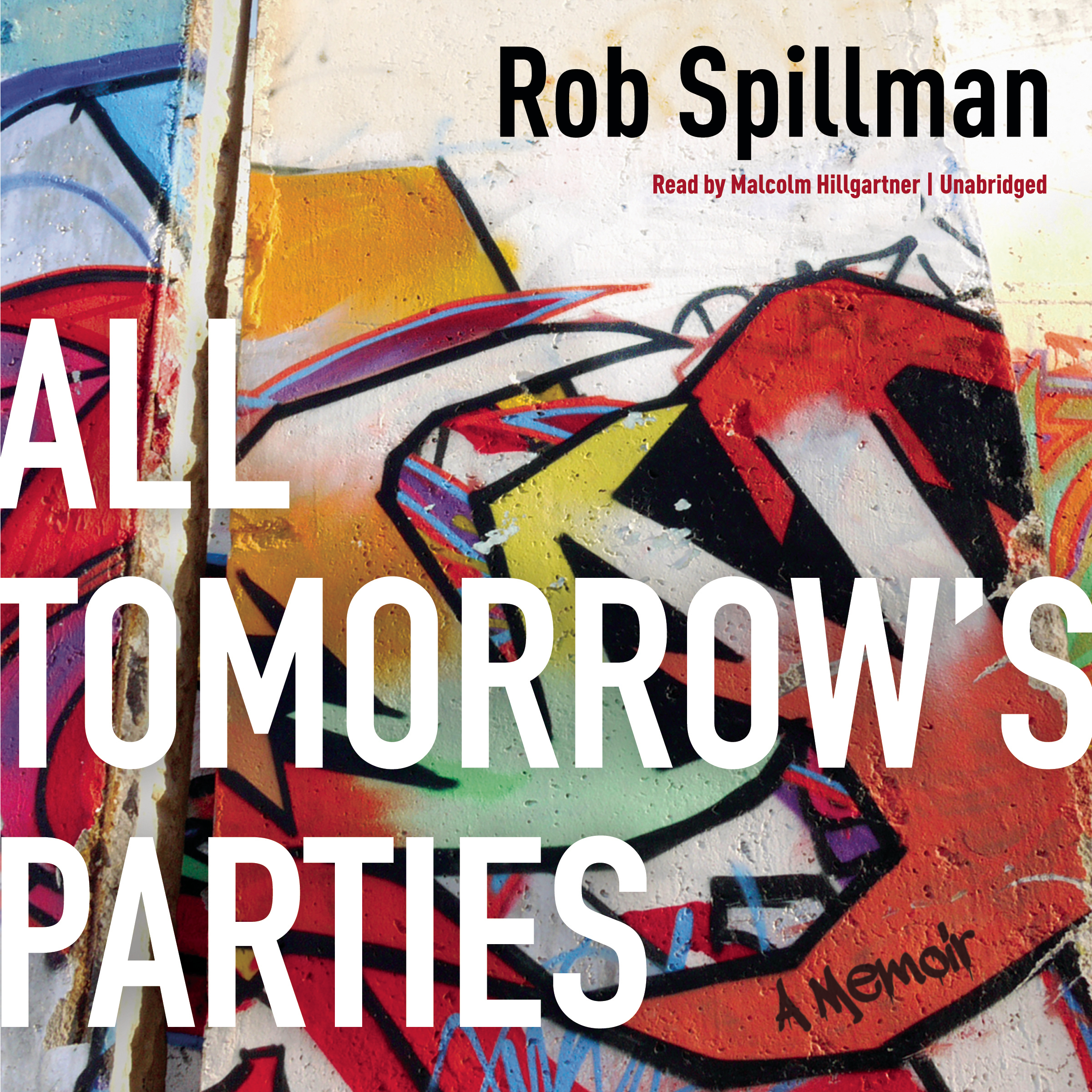 Printable All Tomorrow's Parties: A Memoir Audiobook Cover Art