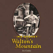 Ike Godsey of Walton's Mountain Audiobook, by Joe Conley
