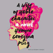 A Wife of Noble Character: A Novel Audiobook, by Yvonne Georgina Puig