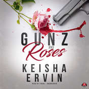 Gunz and Roses Audiobook, by Keisha Ervin|