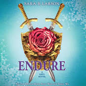 Endure: A Defy Novel Audiobook, by Sara B. Larson