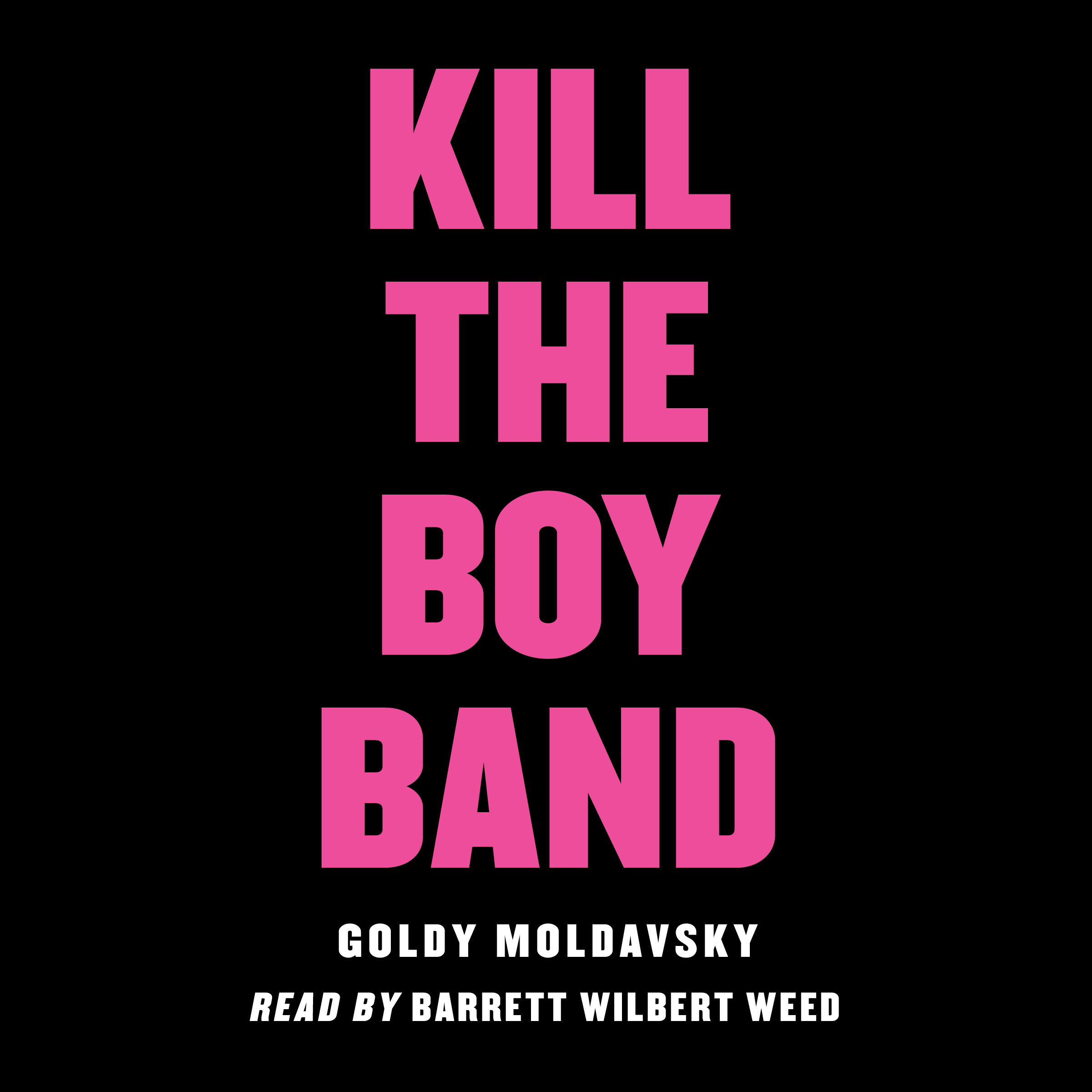 Printable Kill the Boy Band Audiobook Cover Art