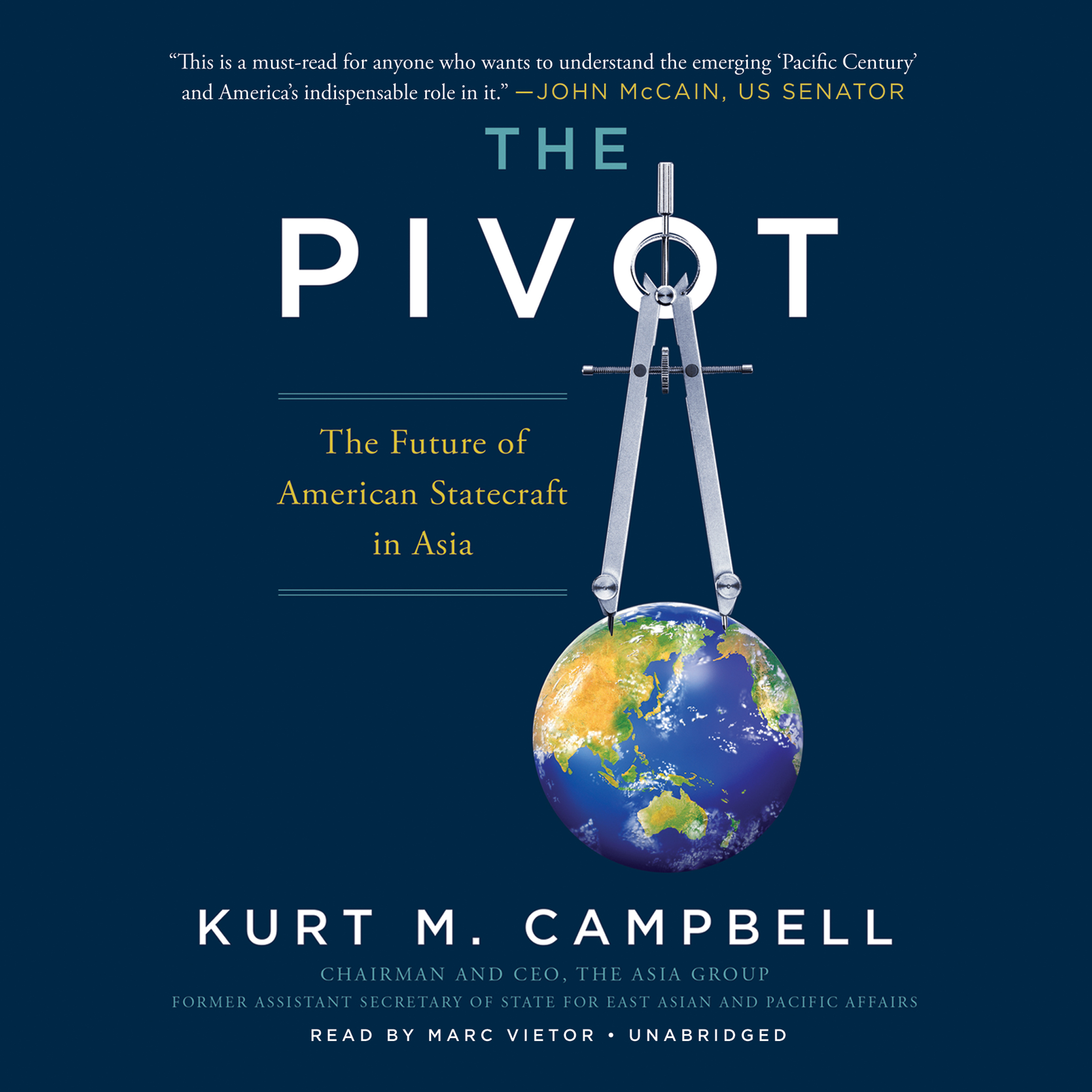 Printable The Pivot: The Future of American Statecraft in Asia Audiobook Cover Art