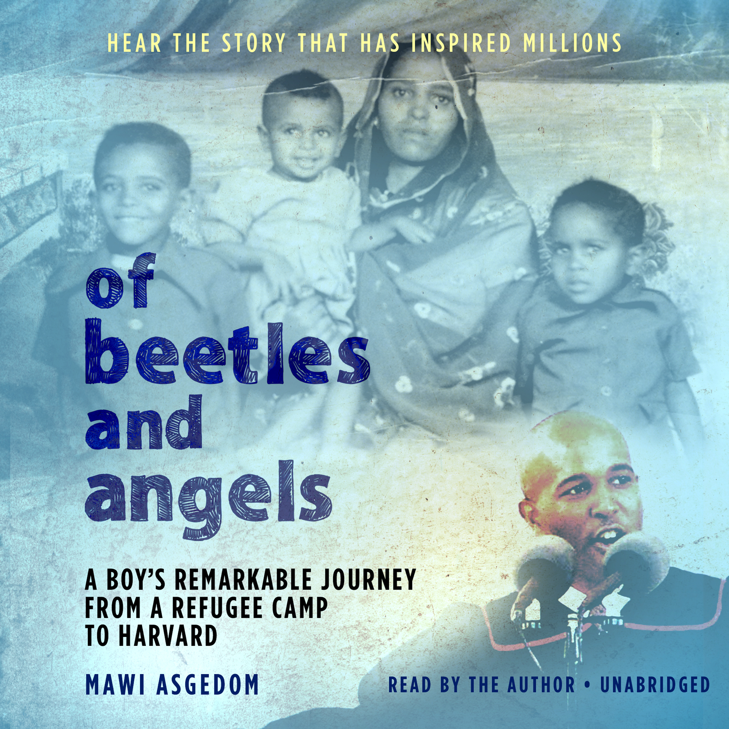 Printable Of Beetles and Angels: A Boy's Remarkable Journey from a Refugee Camp to Harvard Audiobook Cover Art
