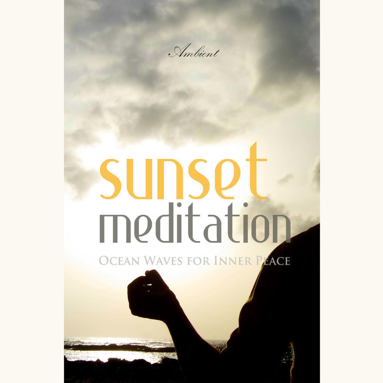 Printable Sunset Meditation: Ocean Waves for Inner Peace Audiobook Cover Art