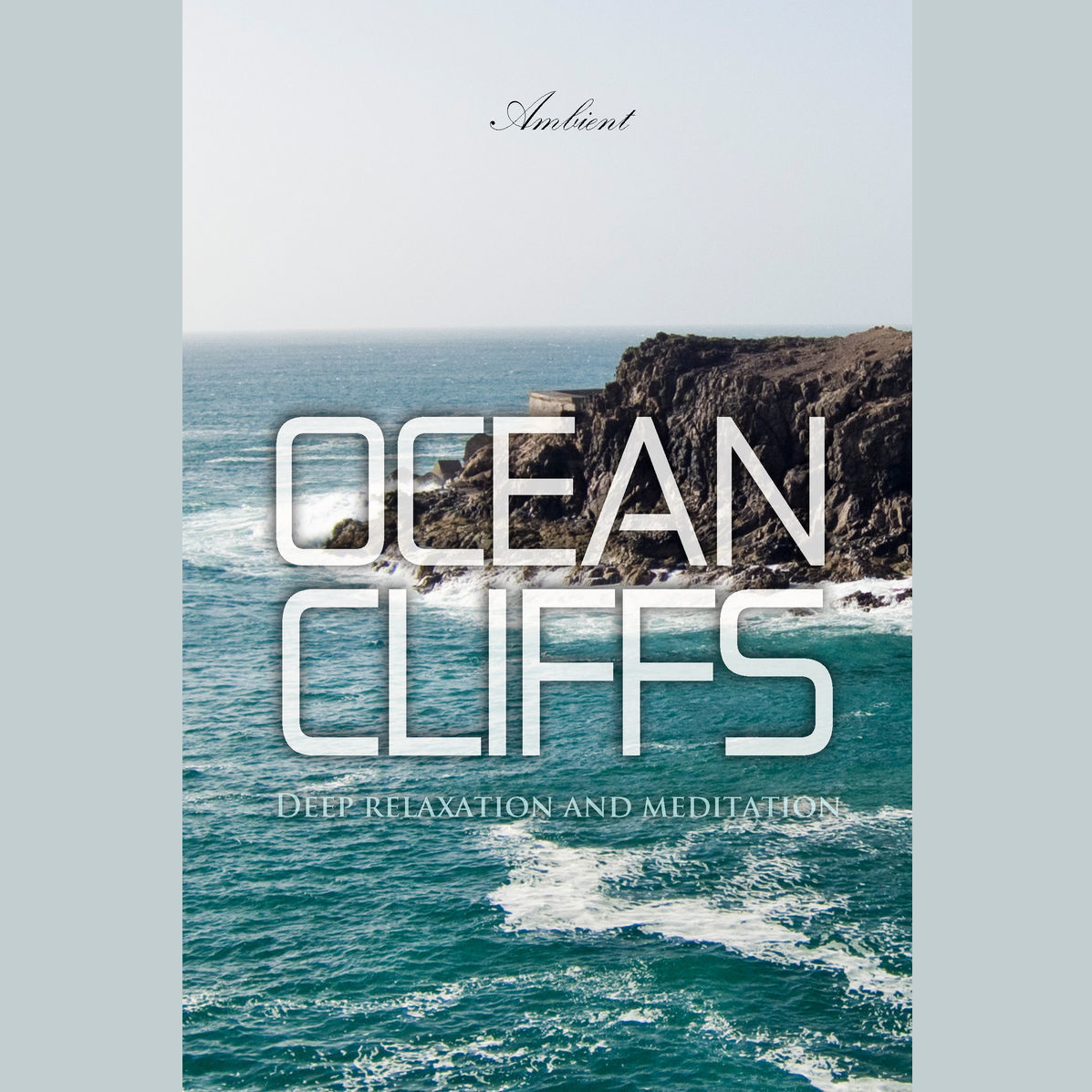 Printable Ocean Cliffs: Deep relaxation and meditation Audiobook Cover Art