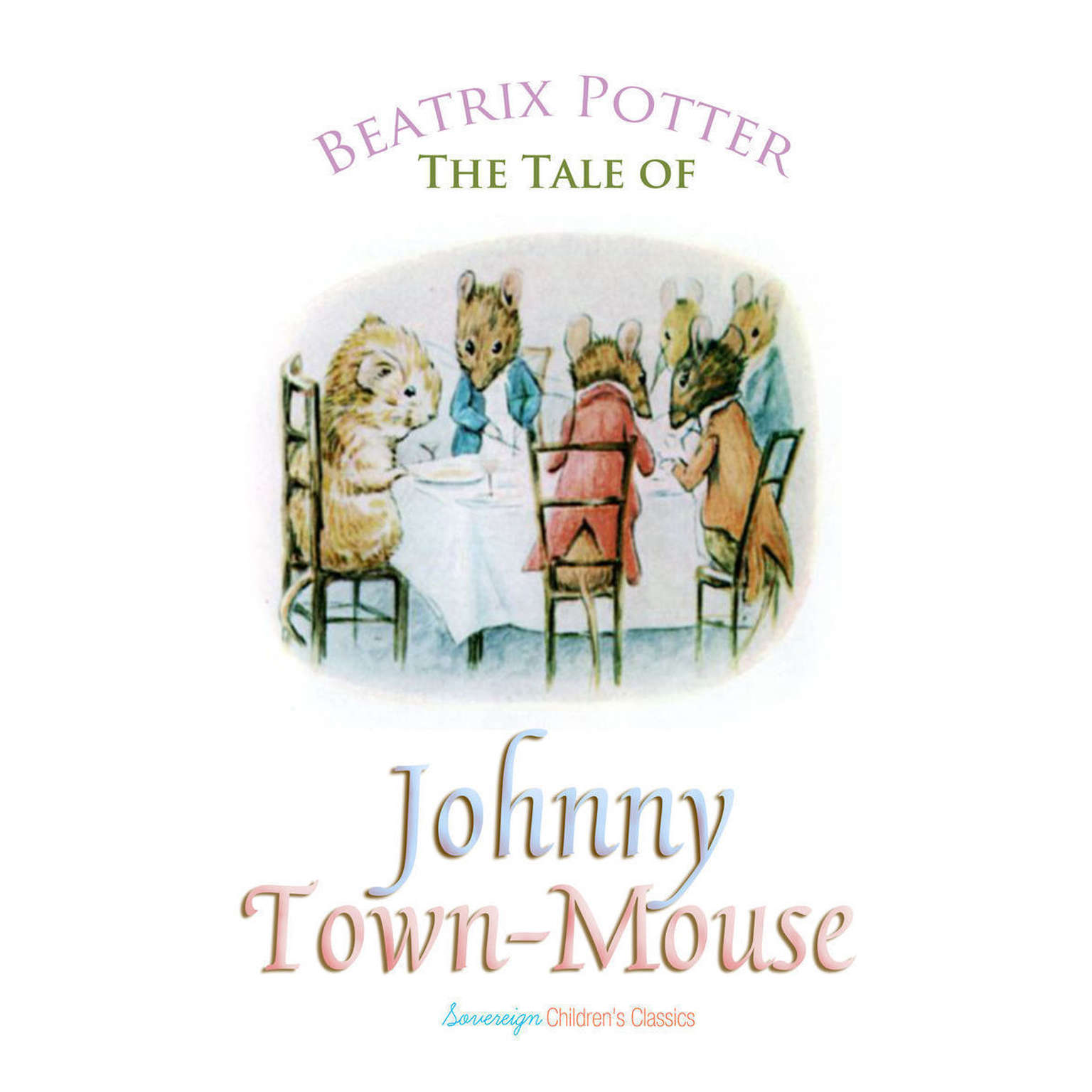 Printable The Tale of Johnny Town-Mouse Audiobook Cover Art