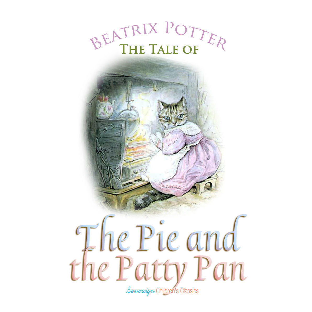 Printable The Tale of the Pie and the Patty Pan Audiobook Cover Art