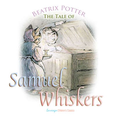 The Tale of Samuel Whiskers Audiobook, by Beatrix Potter