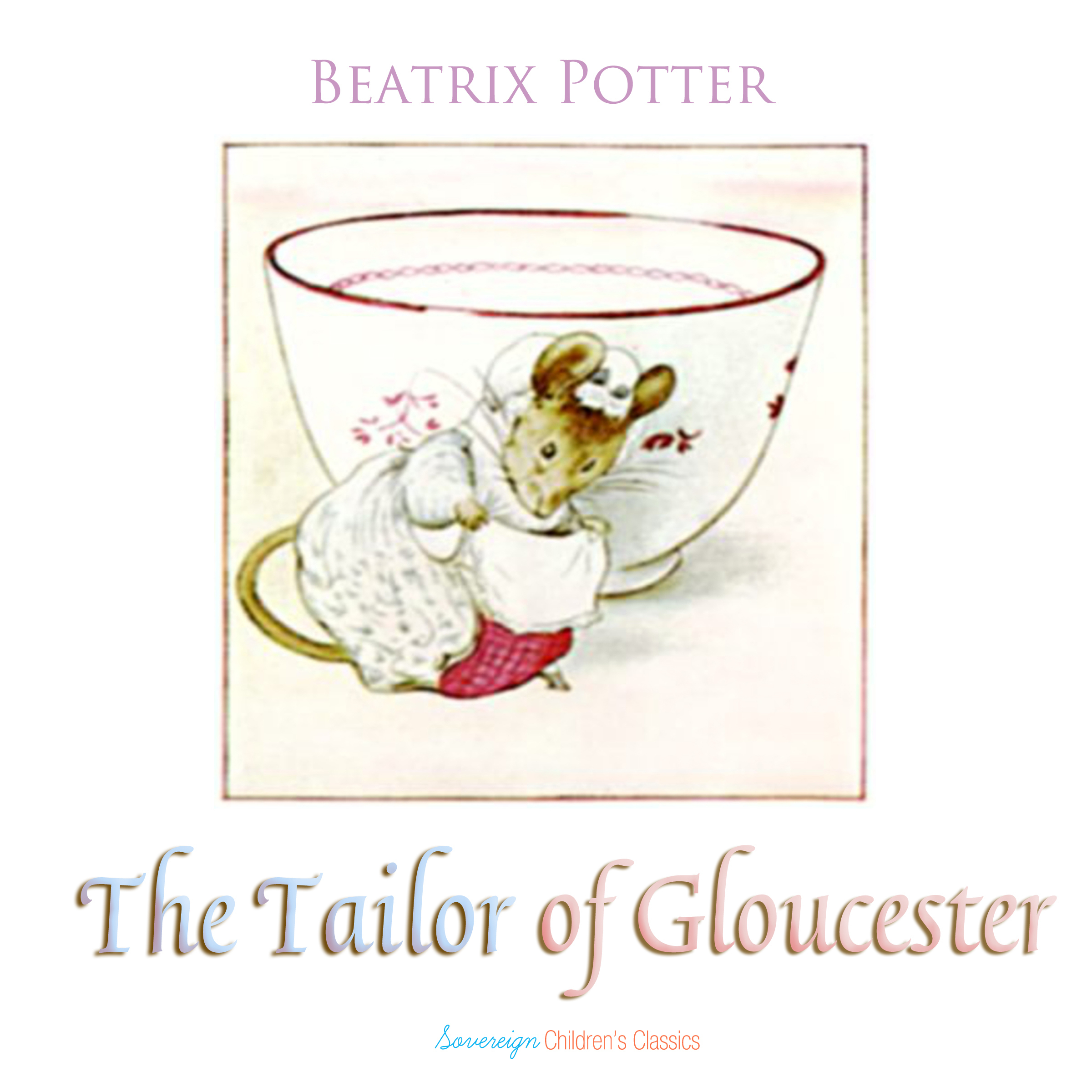 Printable The Tailor of Gloucester Audiobook Cover Art