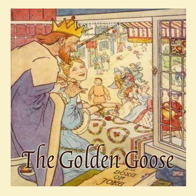 The Golden Goose Audiobook, by Josh Verbae