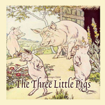The Three Little Pigs Audiobook, by Josh Verbae