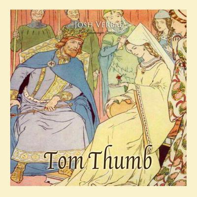 Tom Thumb Audiobook, by Josh Verbae