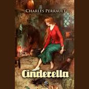 Cinderella Audiobook, by Charles Perrault