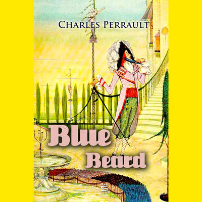 Blue Beard Audiobook, by Charles Perrault