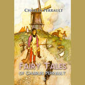 Fairy Tales of Charles Perrault Audiobook, by Charles Perrault