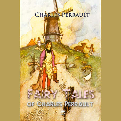 Fairy Tales of Charles Perrault Audiobook, by Charles Perrault