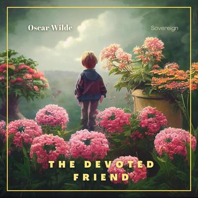 The Devoted Friend Audiobook, by Oscar Wilde