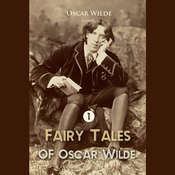 Fairy Tales of Oscar Wilde Volume 1 Audiobook, by Oscar Wilde