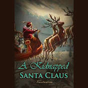 A Kidnapped Santa Claus Audiobook, by L. Frank Baum