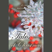 Tales of Christmas Audiobook, by Anton Chekhov, Willa Cather, Fyodor Dostoevsky
