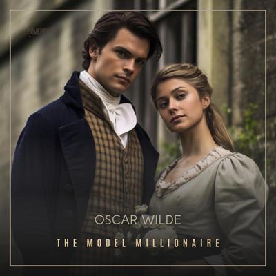 The Model Millionaire Audiobook, by Oscar Wilde