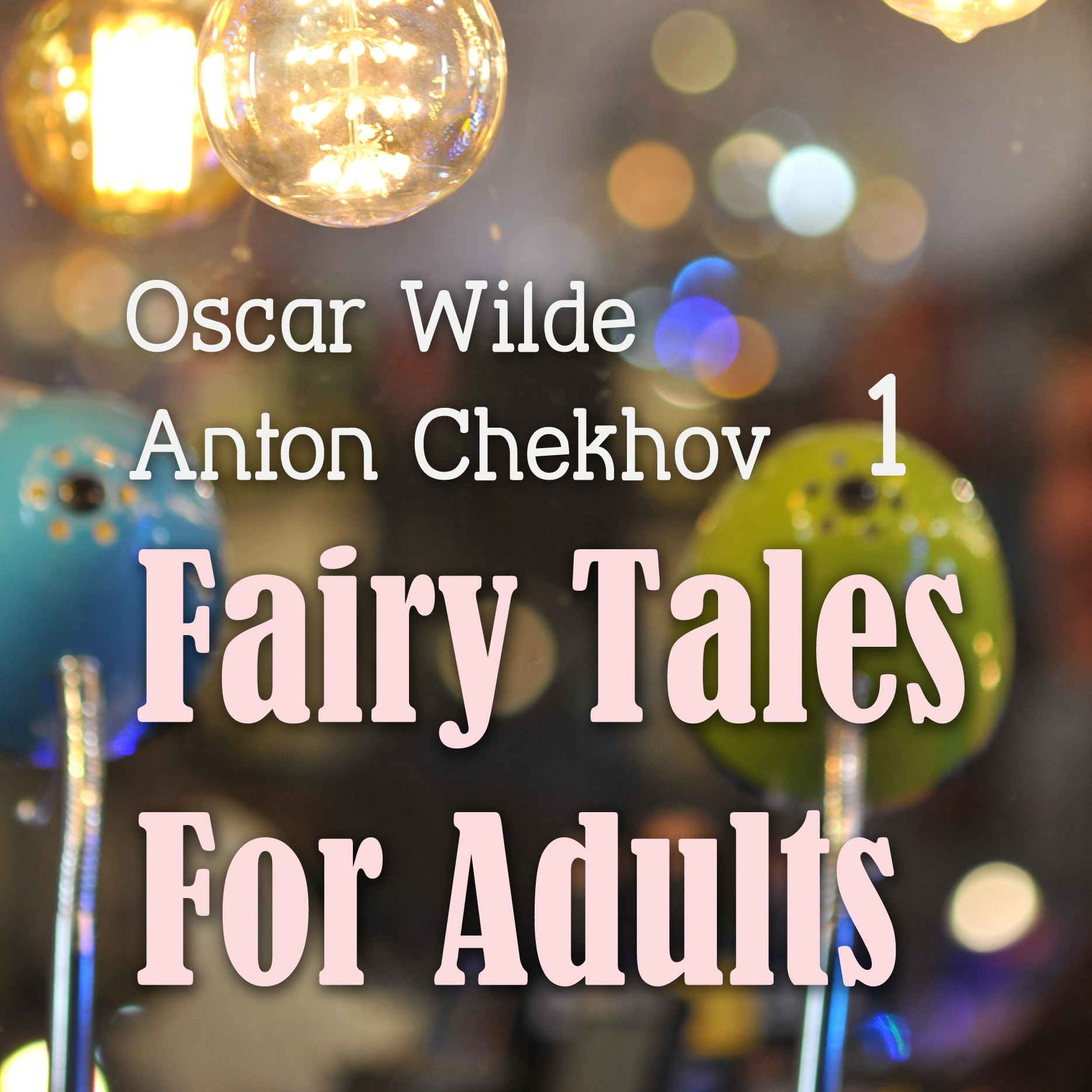 Printable Fairy Tales for Adults, Volume 1 Audiobook Cover Art
