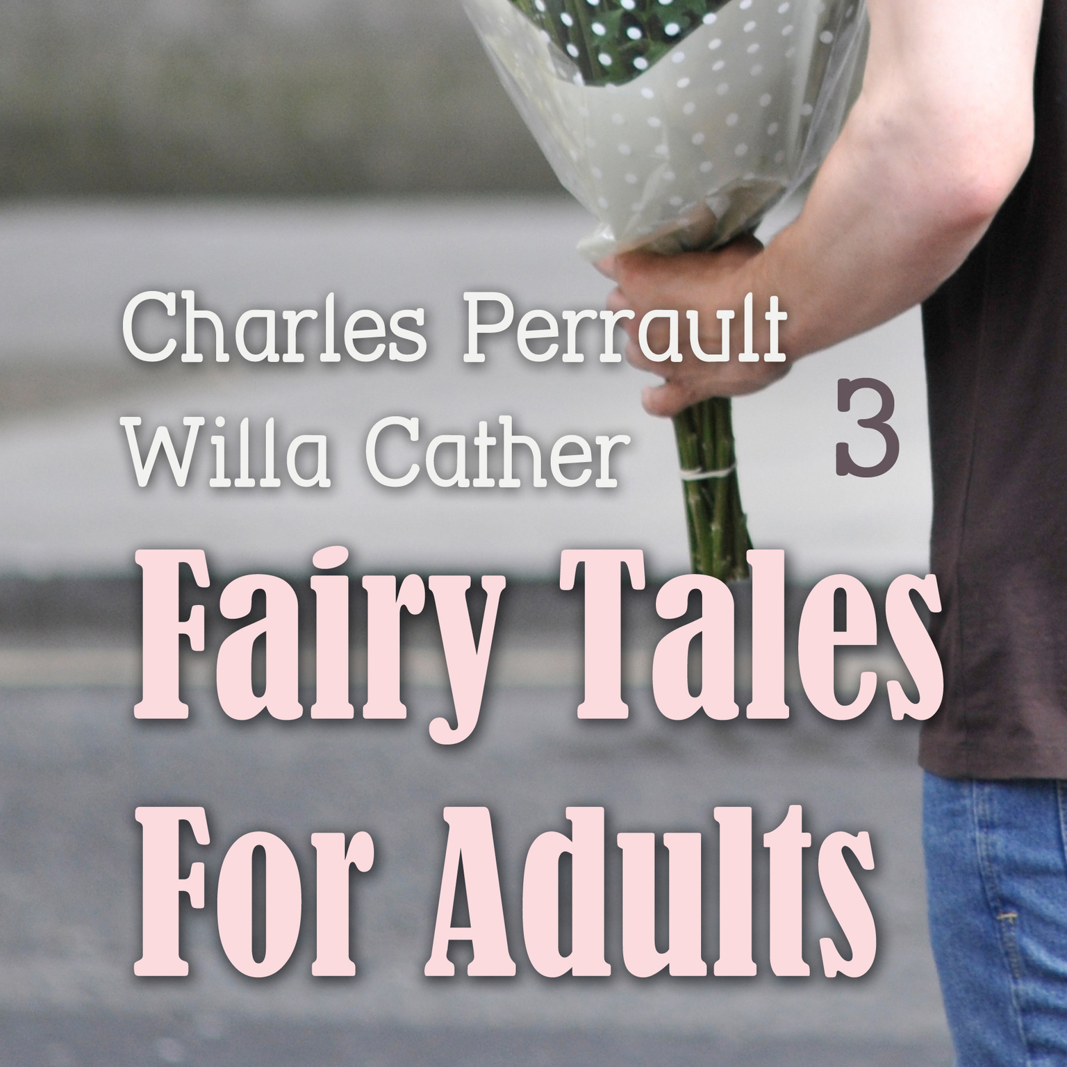 Printable Fairy Tales for Adults, Volume 3 Audiobook Cover Art